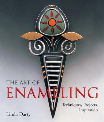 The Art of Enameling By Darty, Linda